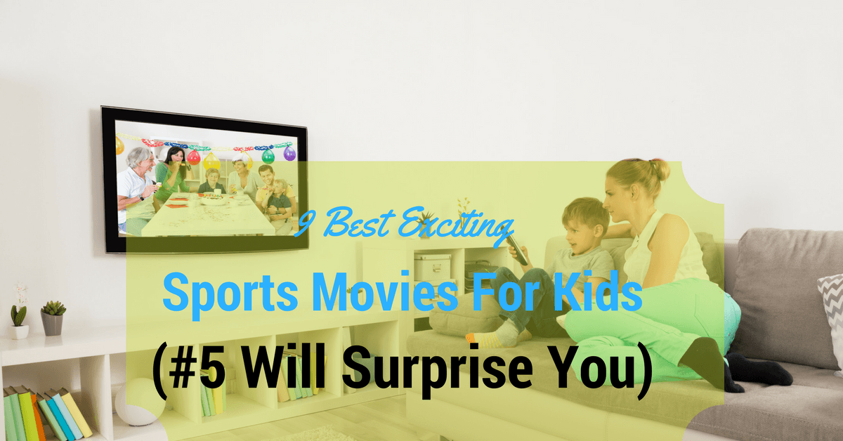 9 Best Exciting Sports Movies For Kids