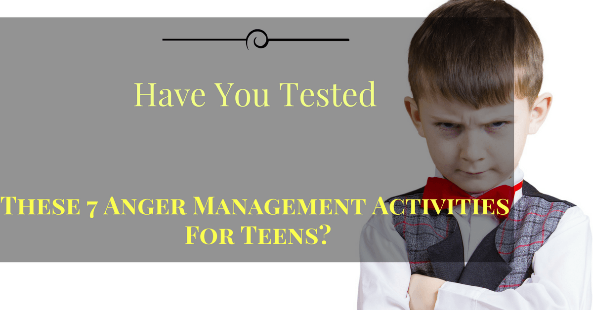 Anger management activities for teens