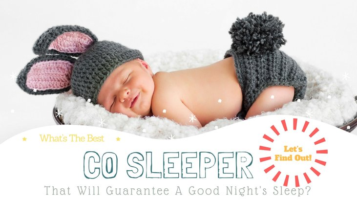 What's The Best Co Sleeper That Will Guarantee A Good Night's Sleep Let's Find Out!