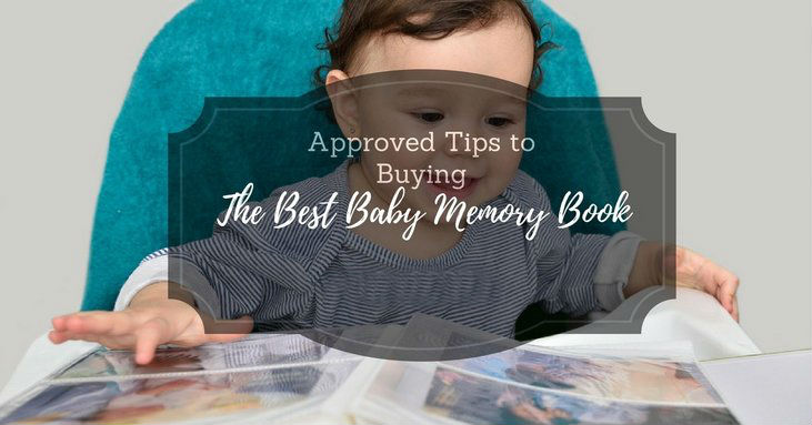 Approved-Tips-To-Buying-The-Best-Baby-Memory-Book