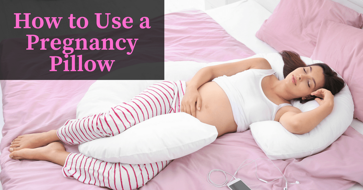 How to Use Pregnancy Pillow