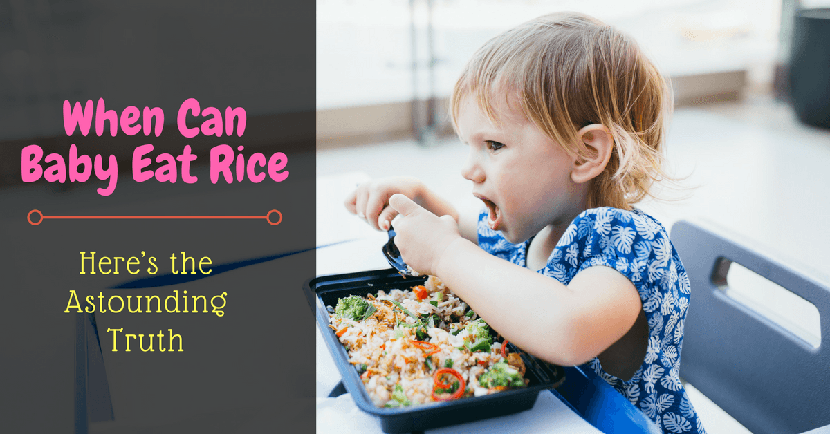 When Can Baby Eat Rice