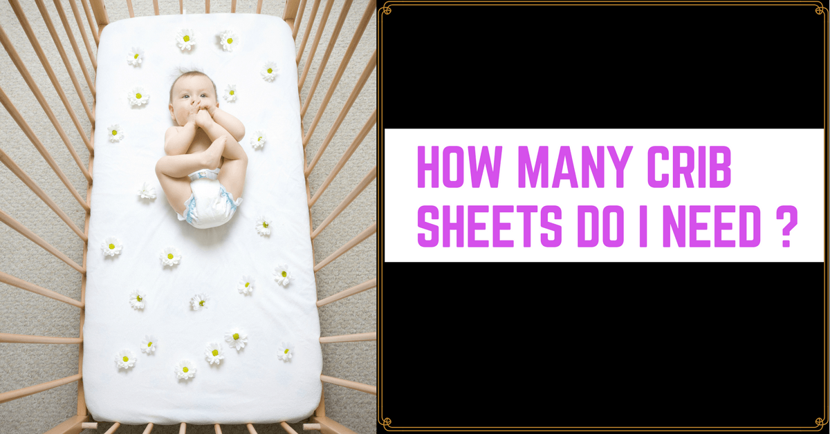 How Many Crib Sheets Do I Need