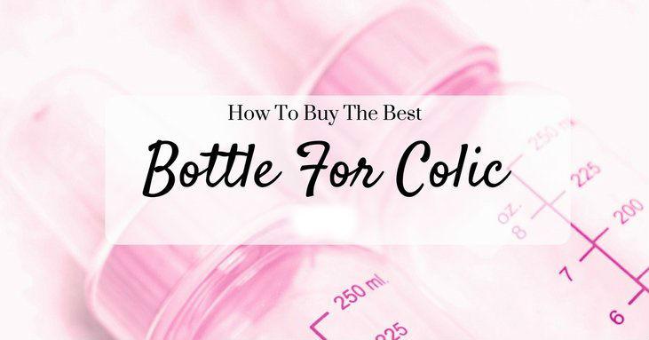 Best Bottles For Colic