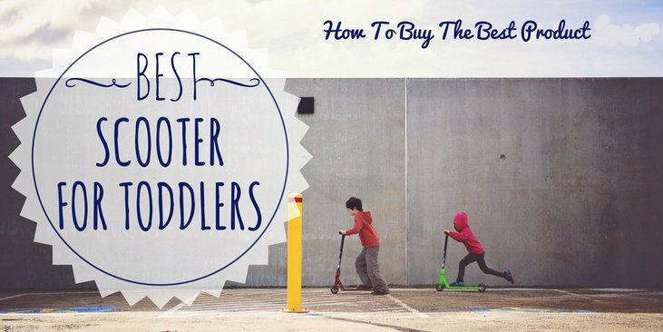Best-Scooter-For-Toddlers-How-To-Buy-The-Best-Product