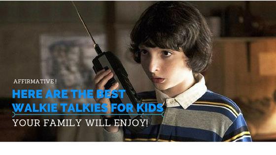 best-walkie-talkies-for-kids
