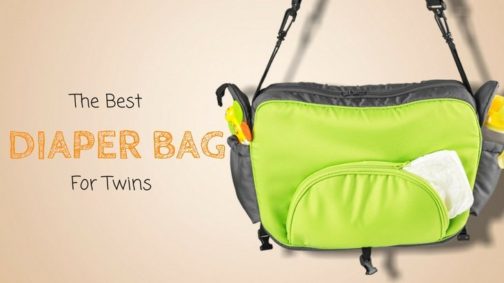 Top 5 Best Diaper Bag For Twins How To The