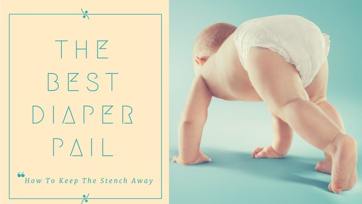 Best Diaper Pail This Is How To Keep The Stench Away