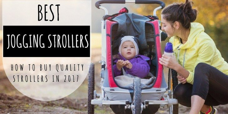 Best Jogging Strollers How To Buy Quality Strollers