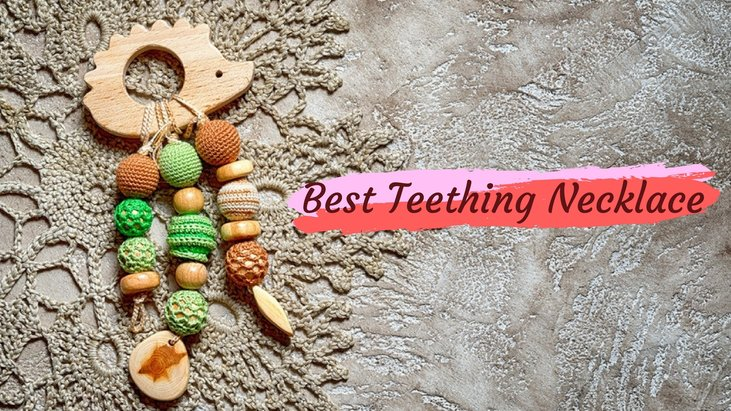 Best Teething Necklace The Perfect Way To Relive Your Baby's Teething Pain