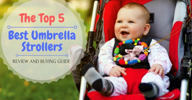 The Top 5 Best Umbrella Strollers Review And Buying Guide