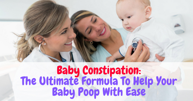 Baby Constipation The Ultimate Formula To Help Your Baby Poop With Ease