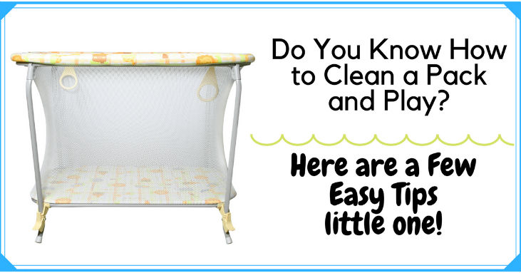 Do-You-Know-How-to-Clean-a-Pack-and-Play-Here-are-a-Few-Easy-Tips