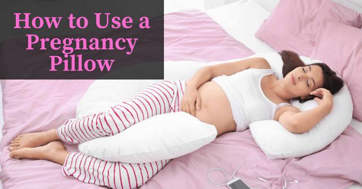 How-to-Use-a-Pregnancy-Pillow