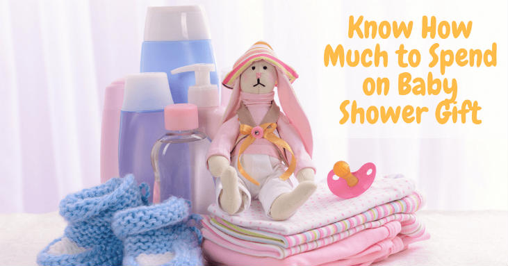 Know-How-Much-to-Spend-on-Baby-Shower-Gift