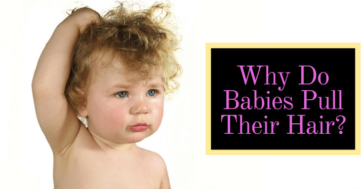 Why-Do-Babies-Pull-Their-Hair-Know-the-Surprising-Reasons