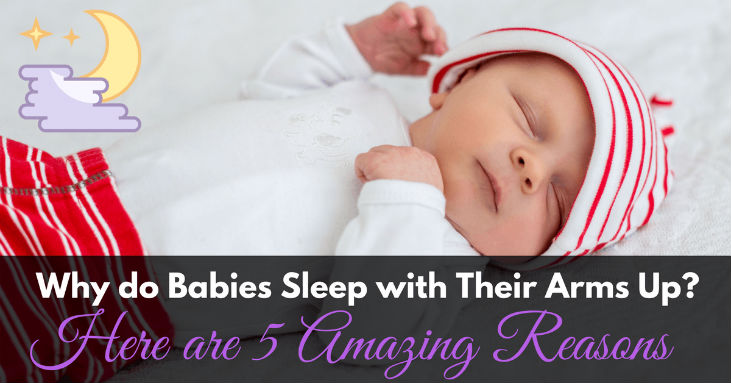 Why-do-Babies-Sleep-with-Their-Arms-Up
