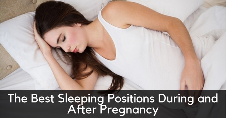 The Best Sleeping Positions During and After Pregnancy